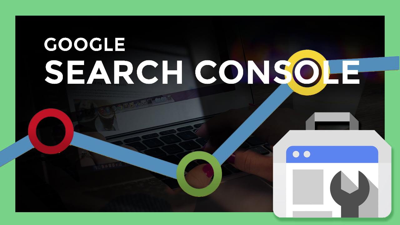 Qué es Google Search Console y Cómo funciona